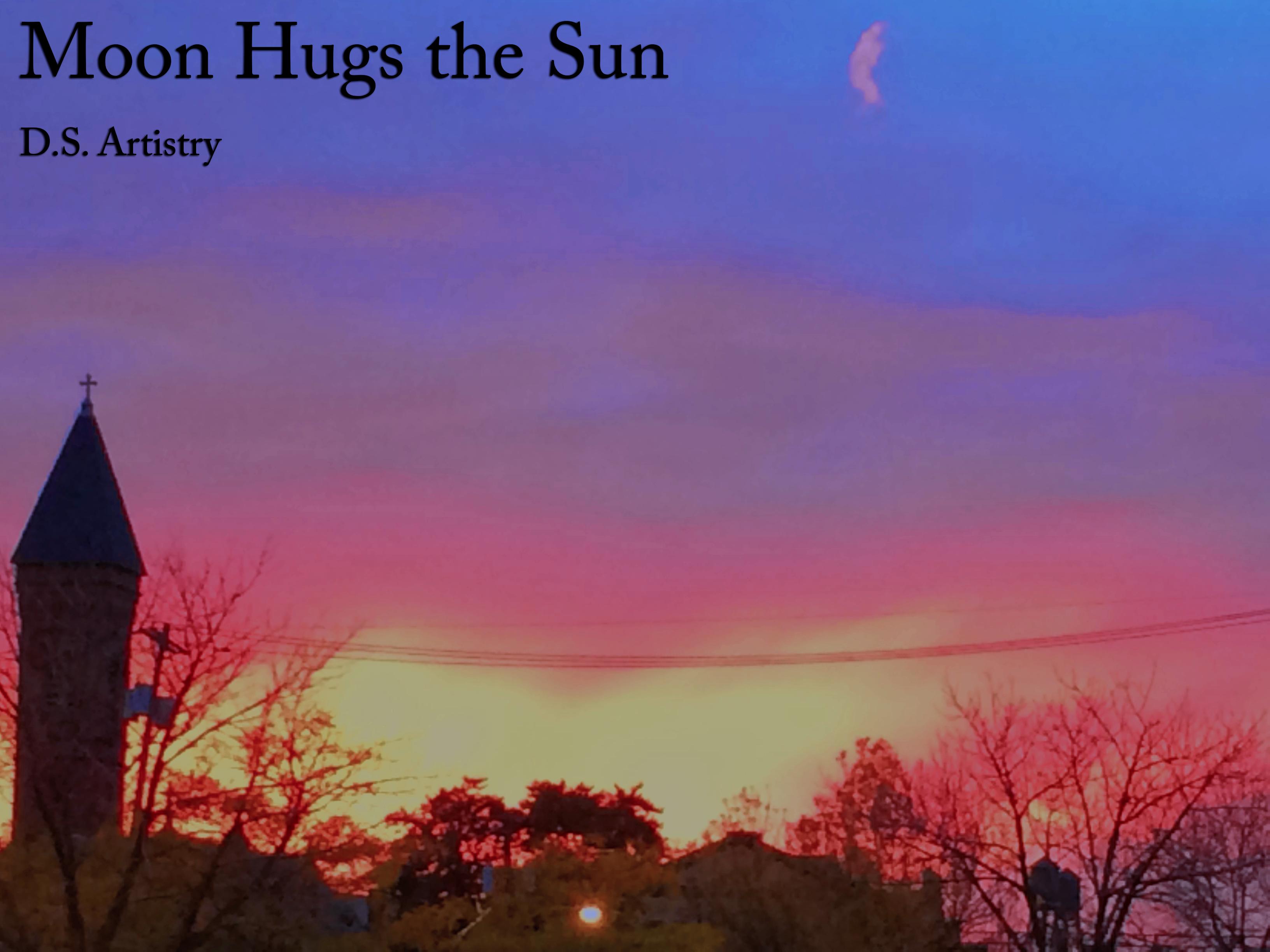 Moon Hugs Sun